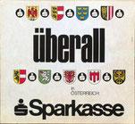 Überall in Österreich - Sparkasse (Plakat 1968, 37 x 32 cm).