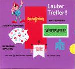 Lauter Treffer, Jugendsparen, Bausparen, Betriebssparen  . Sparefroh, Sparschwein, Sparkassenbuch  . Plakat  1963.