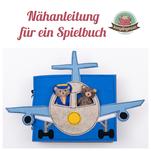 Teddys Flugstory Quiet book Spielbuch Nähanleitung Activity book