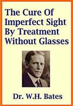 Livre du Dr. W.H. Bates original - telechargement