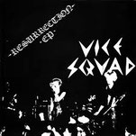 VICE SQUAD - Resurrection