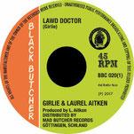 """GIRLIE&LAUREL AITKEN - Lawd Doctor 7"""""""