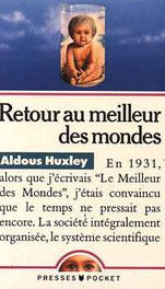 Retour au meilleur des mondes, Aldous Huxley (1958)