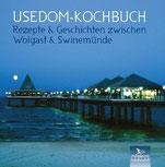 Usedom Kochbuch Rezepte zwischen Wolgast und Swindemünde