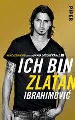 Ich bin Zlatan von Zlatan Ibrahimovic