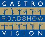 Roadshow der Gastro Vision - Gastronomie Messen in Deutschland