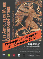 Les antiques du Musée Boucher-de-Perthes Renaissance d'un monde oublié : du 5 juin au 6 octobre 2013