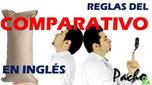 4 Reglas básicas del COMPARATIVO en Inglés - Muy bien explicado Pacho8a