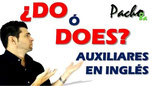 Así se usan los auxiliares DO y DOES en inglés - Presente Simple Pacho8a