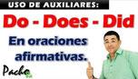 Así se usan los auxiliares DO, DOES y DID en oraciones afirmativas - Modo enfático Pacho8a