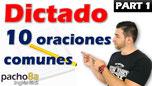 Dictado 10 oraciones comunes Pacho8a