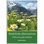 Natürliche Alternativen - TCM und sanfte Med. ... als eBook!