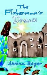 Das Märchen vom Wasserschloss | Des Fischers Traum | Annina Boger Kinderbücher | illustr. Wassermärchen | E-Book | PDF-Buch | Kinder-eBook