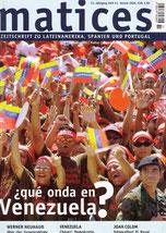 Matices 51: Que onda en Venezuela?