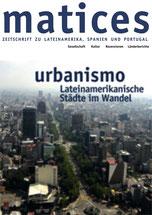 Matices 52: Urbanismo - Lateinamerikanische Städte im Wandel
