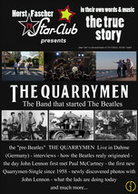 THE QUARRYMEN - THE BAND THAT STARTED THE BEATLES - Music-Documentary (English) - Starring: Colin Hanton, Len Garry, Rod Davis, Horst Fascher - 1 hour, 4 minutes.