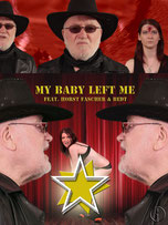 HORST FASCHER - MY BABY LEFT ME - Music-Clip (English) - Starring: Horst Fascher, BedT - 4 minutes.