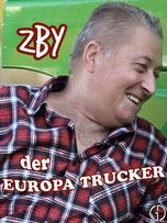 ZBY - DER EUROPA TRUCKER - Kurz-Dokumentation (Deutsch) - Mit: ZBY - 4 Minuten.