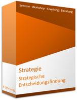 Seminar Strategische Entscheidungsfindung