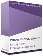 Seminar Strategisches Prozessmanagement