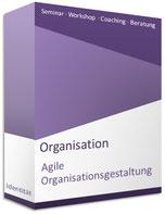 Seminar Agile Organisationsgestaltung