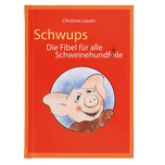 SCHWUPS Fibel to go - für die schnelle Lösung