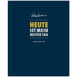"""""""HEUTE ist mein bester Tag"""" - Design Edition"""