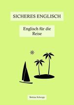Lehrbuch Sicheres Englisch: Englisch für die Reise