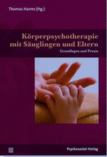 Harms, Körperpsychotherapie, Babytherapie