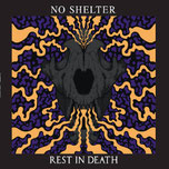 NO SHELTER - Rest in death