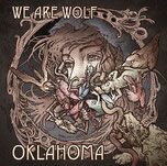 WE ARE WOLF - Oklahoma