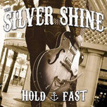 SILVER SHINE - Hold fast
