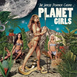 "THE JANCEE PORNICK CASINO ""Planet girls"""