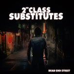 2ND CLASS SUBSTITUTES - Dead end street