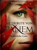 Cover des Buches Die Tribute von Panem – Gefährliche Liebe.