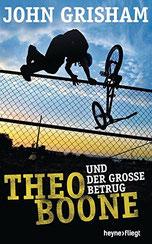 Cover des Buches Theo Boone und der große Betrug von John Grisham.