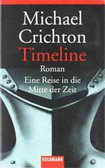 Cover des Buches Timeline – Eine Reise in die Mitte der Zeit von Michael Crichton