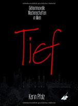 Cover des Buches Tief von Karin Pfolz.