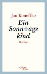 """Auf dem Cover steht nur der Buchtitel """"Ein Sonntagskind""""."""