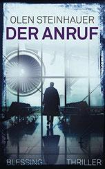 Cover des Buches Der Anruf von Olen Steinhauer.