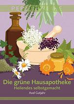 Das Cover zeigt mehrere Heilpflanzen, eine Flasche und einen Mörser.