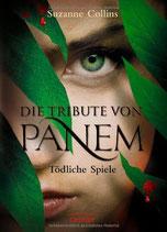 Cover des Buches Die Tribute von Panem – Tödliche Spiele.