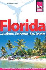 Cover des Reiseführers Florida mit Atlanta, Charleston und New Orleans von Reise Know How.