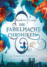 Cover des Buches Die Fabelmacht Chroniken von Kathrin Lange.