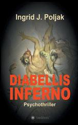 Cover des Buches Diabellis Inferno von Ingrid J. Poljak..
