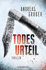 Cover des Buches Todesurteil von Andreas Gruber.