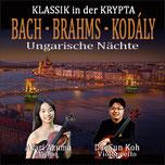 Bach - Brahms - Kodály  in der KRYPTA