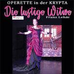 Die lustige Witwe - Franz Lehár  in der KRYPTA