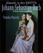 JOHANN SEBASTIAN BACH - Tomoko Mayeda in der KRYPTA