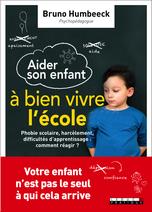 aider son enfant à bien vivre à l'école